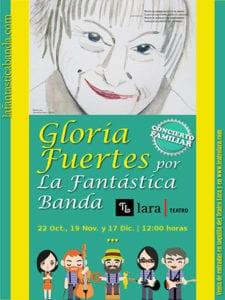 Concierto-recital Gloria Fuertes por La Fantástica Banda   22/10, 19/11 y 17/12   Teatro Lara   Madrid   Cartel