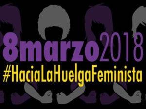 Hacia La Huelga Feminista | 8 - marzo - 2018 | Día Internacional de la Mujer | Cartel