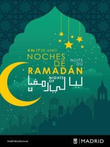 Noches de Ramadán 2018   Madrid   Del 04 al 17/06/2018   Cartel