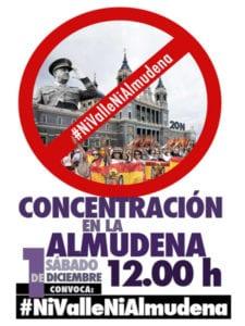 Ni Valle Ni Almudena | Concentración reivindicativa | 01/12/2018 | Frente catedral de La Almudena | Madrid | Cartel