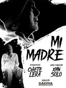 Chete Lera   'Mi madre'   Guión y dirección: Xan Solo   01/02-14/04/2019   Arte&Desmayo   Carabanchel   Madrid   Cartel