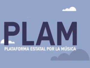 Plataforma Estatal por la Música - PLAM   10.000 representantes del sector musical se unen