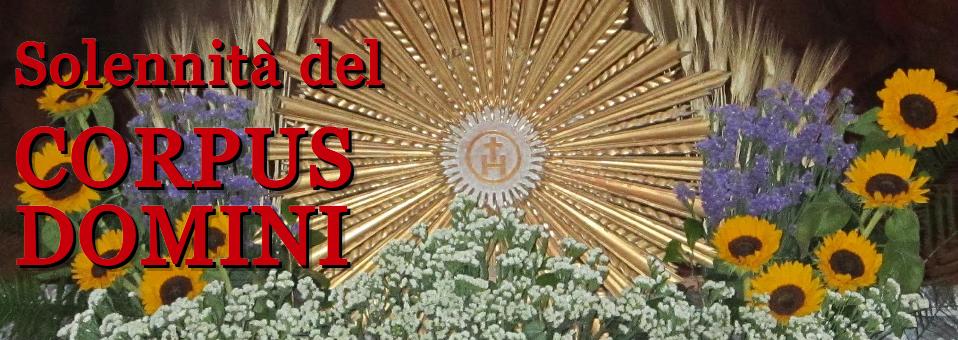 Solennità del Corpus Domini 2014