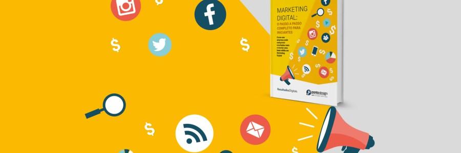Marketing Digital: o passo a passo para colocar sua empresa no topo e vender mais!