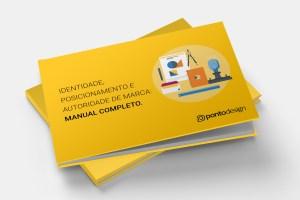 Pontodesign - E-BOOK GRATIS IDENTIDADE, POSICIONAMENTO E AUTORIDADE DE MARCA: O MANUAL COMPLETO