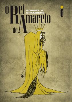 """Capa do livro """"O Rei de Amarelo"""" da editora Intrinseca."""
