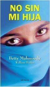 que libro leer portada no sin mi hija betty mahmoody hijab