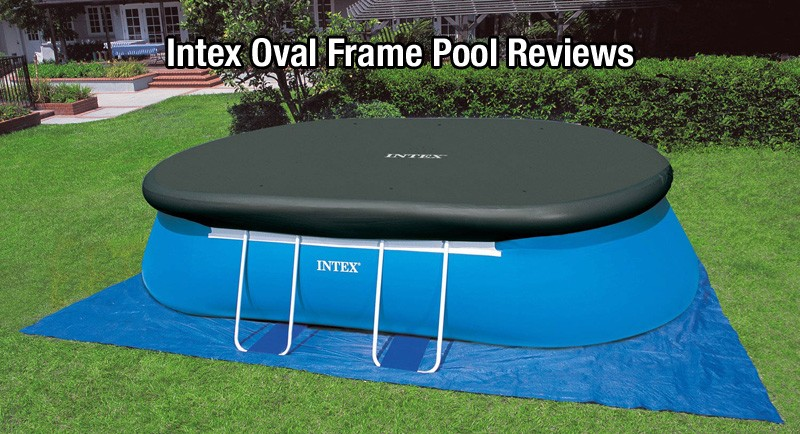 intex oval frame pool reviews