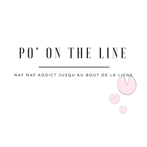 PO ON THE LINE : NAF NAF ADDICT JUSQU'AU BOUT DE LA LIGNE