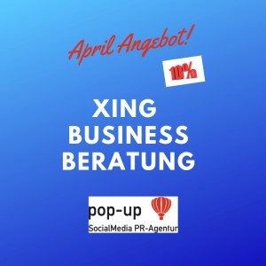 Angebot des Monats APRIL XING pop-up SocialMedia PR_Agentur