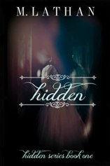 Hidden by M. Lathan Book Review (KISS #2)