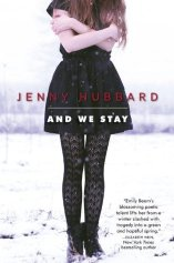 And We Stay by Jenny Hubbard Book Review