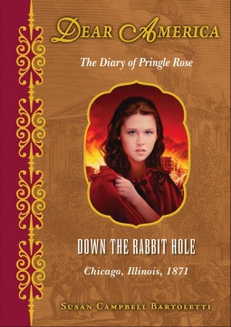 Down the Rabbit Hole, Chicago, Illinois, 1871: The Diary of Pringle Rose