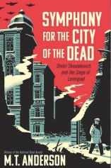 Symphony for the City of the Dead by M. T. Anderson Book Review