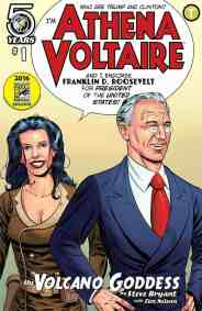 Athena Voltaire and the Volcano Goddess - FDR for President Variant