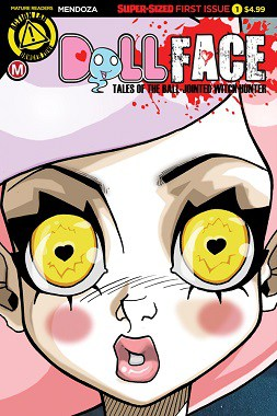 Preview Action Lab: Danger Zone's New Release (1/18): 'DOLLFACE' #1 by Dan Mendoza & Bryan Seaton