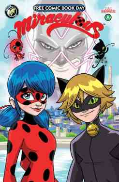An all-new, never-before-seen, original illustrated story, featuring Ladybug and Cat Noir! This is the start of the all new illustrated monthly series of Miraculous by Action Lab. [ALL AGES]