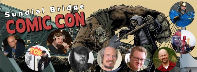 Convention Watch: Sundial Bridge Comic Con - Redding, CA (May 20-21)