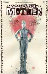 WAR MOTHER #2 (of 4) – Cover A by David Mack