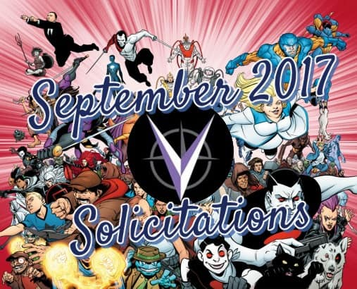 #Solicitations - September 2017: Valiant Entertainment