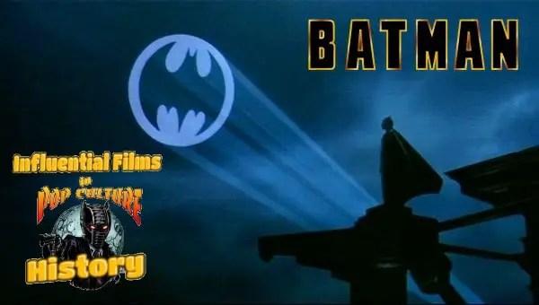 Influential Films in Pop Culture History: 'Batman' (1989) - Tim Burton's Dark Knight Deluxe