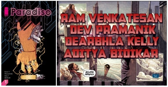 [Interview] Ram V, Devmalya Pramanik, Dearbhla Kelly & Aditya Bidikar of PARADISO #1 - Coming 12/6 to Image Comics