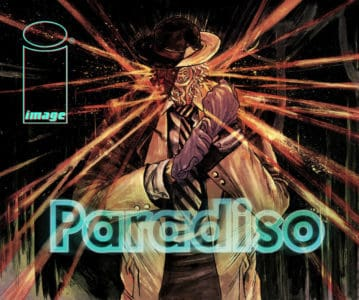 [Preview] Image Comics' 12/6 Release: PARADISO #1 by Ram V, Dev Pramanik, Dearbhla Kelly & Aditya Bidikar