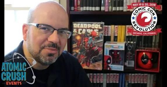 Fabian Nicieza at Comic Con Revolution