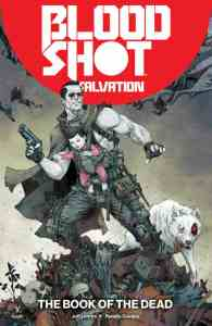 BLOODSHOT SALVATION VOL. 2: THE BOOK OF THE DEAD TPB - Cover by Kenneth Rocafort