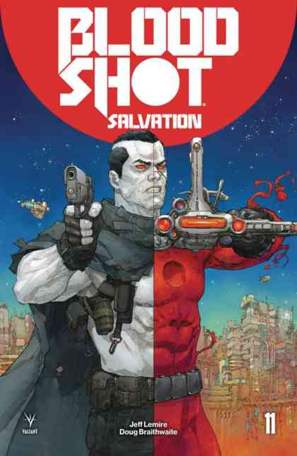 Bloodshot Salvation #11 - Cover A by Kenneth Rocafort