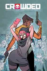 CROWDED #1 Cover A by Stein & Brandt