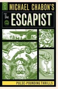 MICHAEL CHABON'S THE ESCAPIST - PULSE-POUNDING THRILLS TPB cover