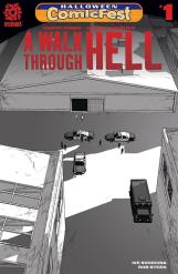 A WALK THROUGH HELL #1 SPECIAL EDITION