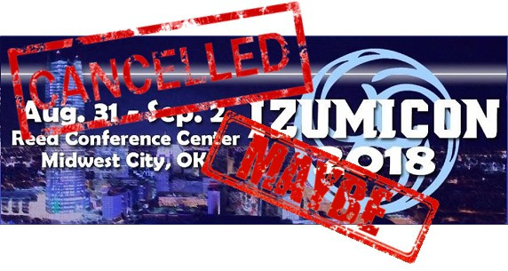 [Convention] Izumicon Cancelled?