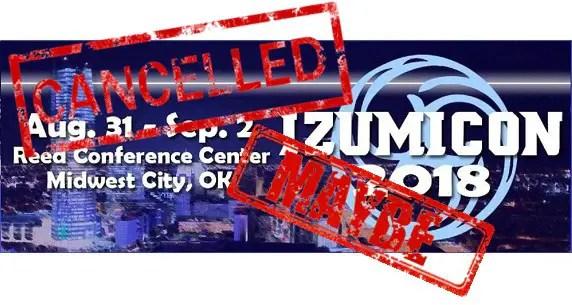 izumicon cancelled