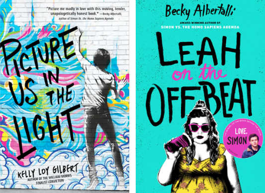 Pop  Goes The Reader   Page 27 13  Picture Us In The Light by Kelly Loy Gilbert 14  Leah On The Offbeat by  Becky Albertalli  Cover designed by Alison Donalty  David Curtis  Molly  Fehr