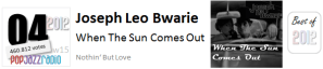 pop jazz radio best of 2012 No 4 Joseph Leo Bwarie When The Sun Comes Out