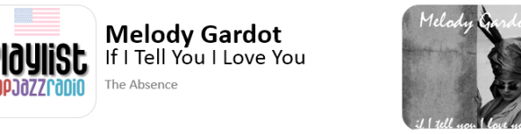 melody-gardot-if-i-tell-you-i-love-you- tell me baby
