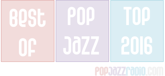 Pop Jazz Charts 2015 Best Of Pop Jazz 2014 pop jazz radio