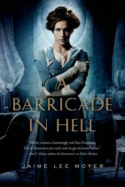 a-barricade-in-hell-jaime-lee-moyer