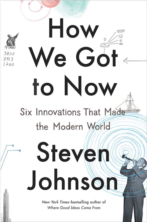 steven-johnson-how-we-got-to-now.jpg (516×777)