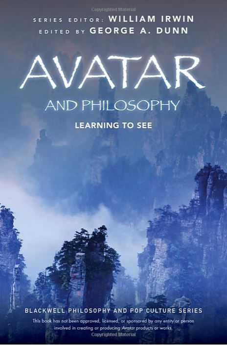 review avatar and philosophy will help you to see but only if  avatar and philosophy