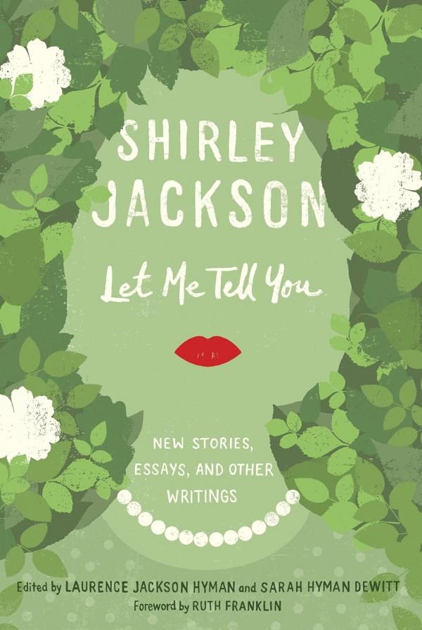 let-me-tell-you-shirley-jackson-aug-4