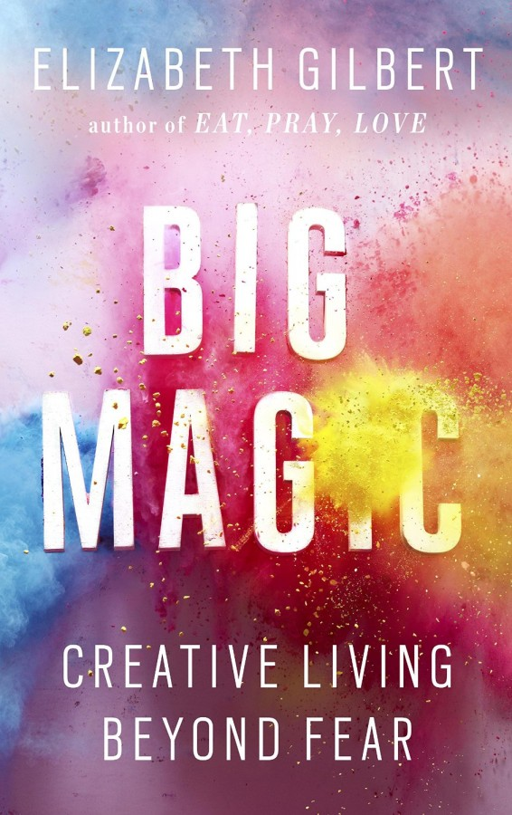elizabeth_gilbert_big_magic_review
