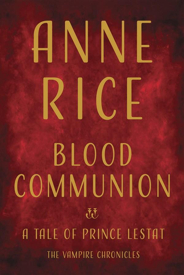 blood communion - anne rice