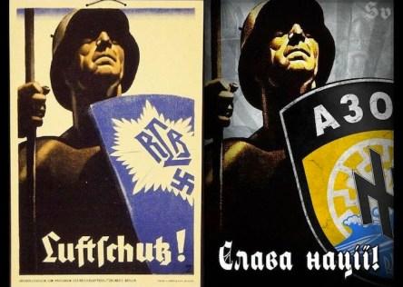 Un manifesto di propaganda nazista durante il Terzo Reich (a sinistra) accanto a un manifesto di propaganda del battaglione Azov. «Onore alla nazione!», si legge sulla scritta in ucraino.