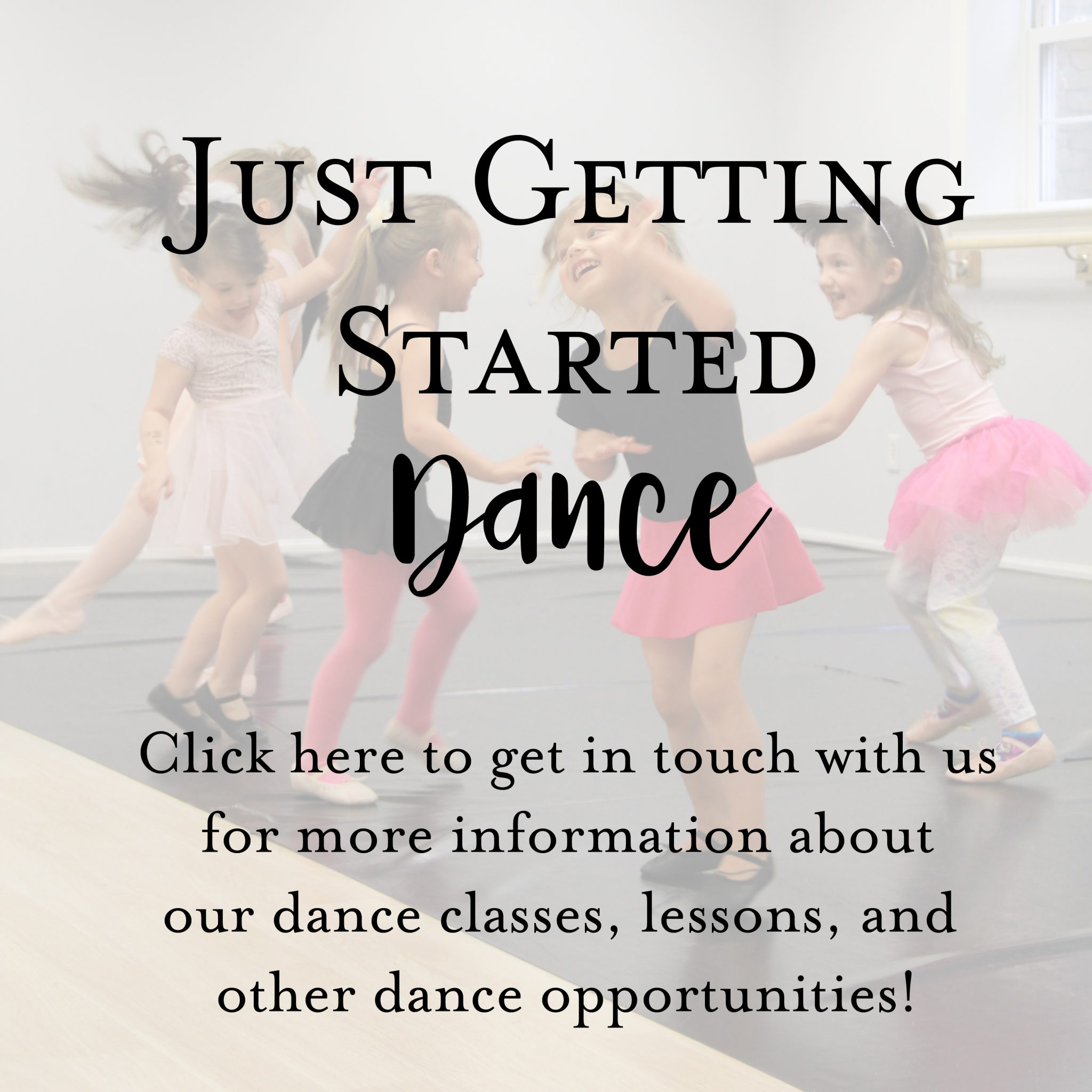 Just Getting Started – Dance