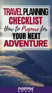 Link to Pinterest - Travel Planning Checklist: How to Prepare for Your Next Adventure