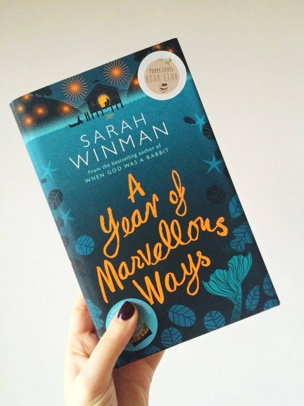 A Year of Marvellous Ways - Sarah Winman - Poppy Loves Book Club