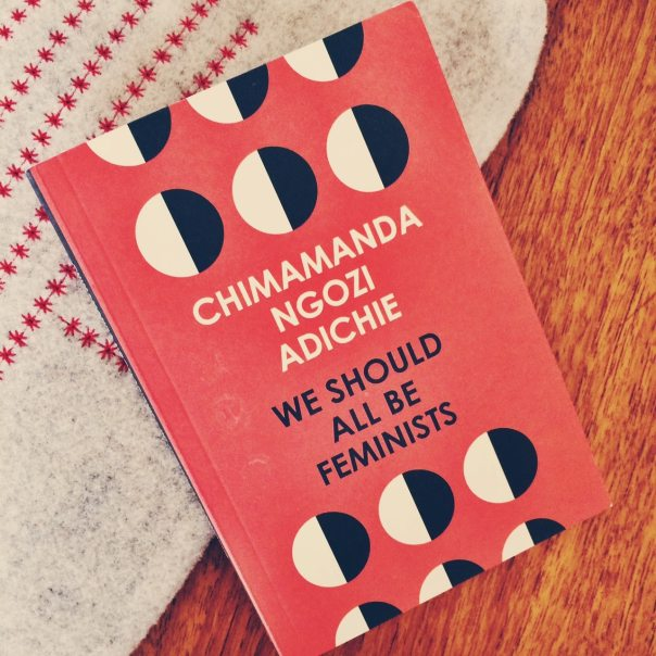 We Should All Be Feminists by Chimamanda Ngozi Adichie - Poppy Loves Book Club